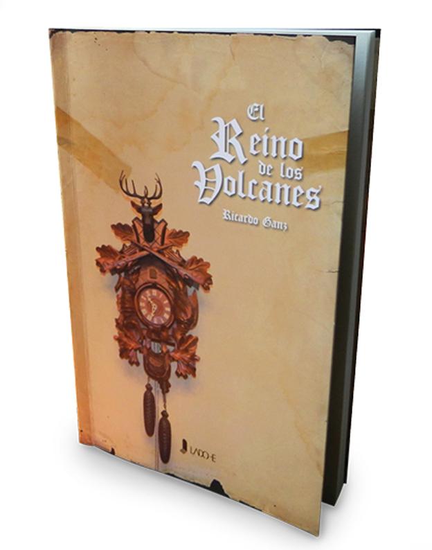 Ricardo Ganz : El reino de los Volcanes